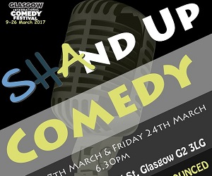 shand up comedy march broadcast glasgow comedy festival