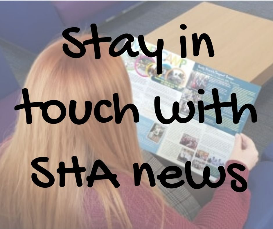 Stay in touch with SHA news